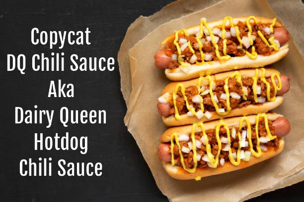 Copycat Dairy Queen chili sauce DQ hotdog chili