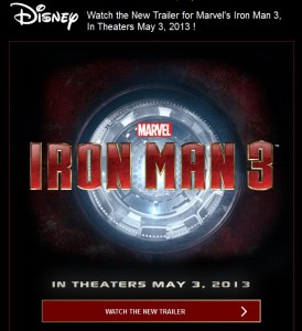 """""""Iron Man 3 movie trailer in theaters May 2013"""""""