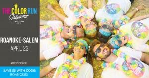 The Color Run #Tropicolor world tour 4/23 2016 Roanoke/Salem (coupon code) #TheColorRun