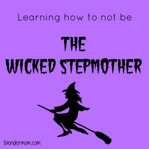 Becoming a stepmom without becoming a step monster #blendedfamily #stepparenting