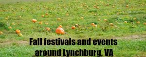 fall festivals and events around Lynchburg Virginia