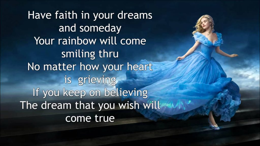 disney dream is a wish your heart makes Cinderella