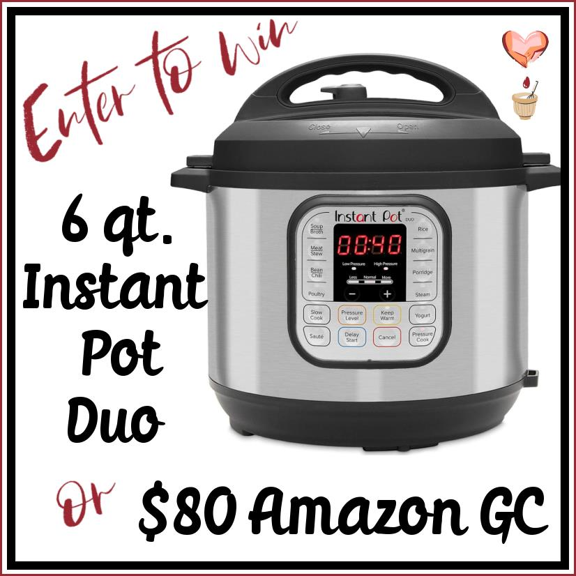 instant pot or $80 Amazon gift card giveaway