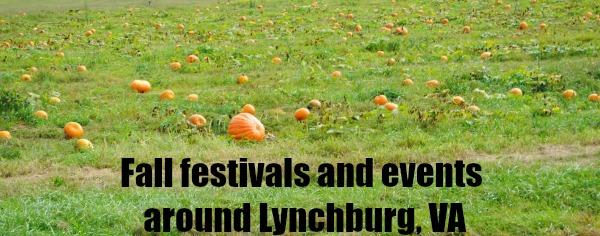 fall festivals and events around Lynchburg Virginia